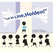"""""""Fall in Line, Holden!"""""""